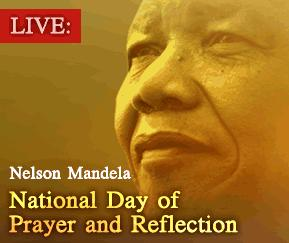 National Day of Prayer and Reflection on the passing away of the one and only Madiba